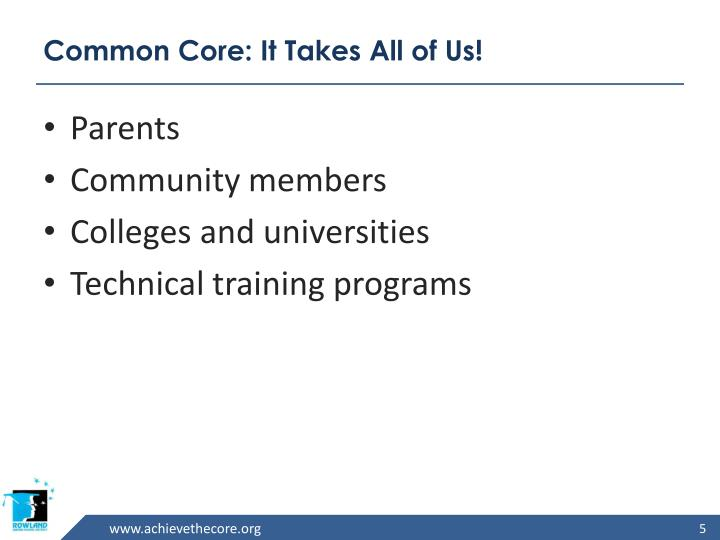 Common Core: It Takes All of Us!