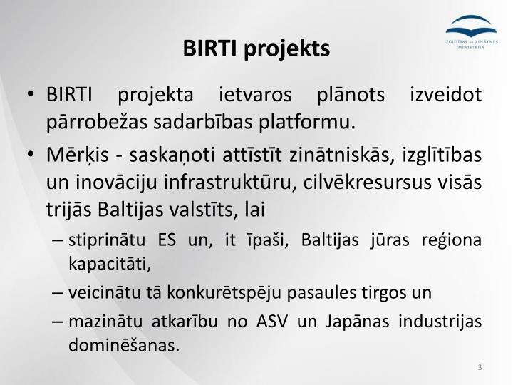 BIRTI projekts