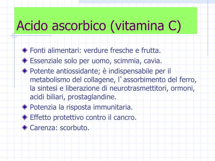 Acido ascorbico (vitamina C)