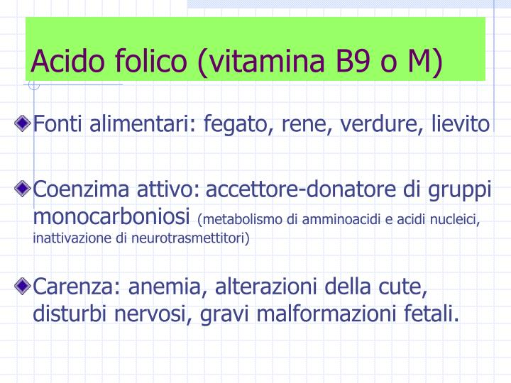 Acido folico (vitamina B9 o M)