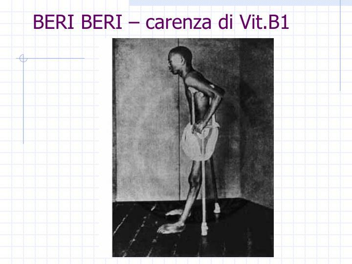 BERI BERI – carenza di Vit.B1