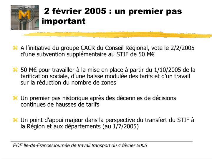 2 février 2005 : un premier pas important
