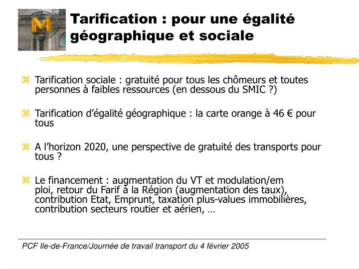 Tarification : pour une égalité géographique et sociale
