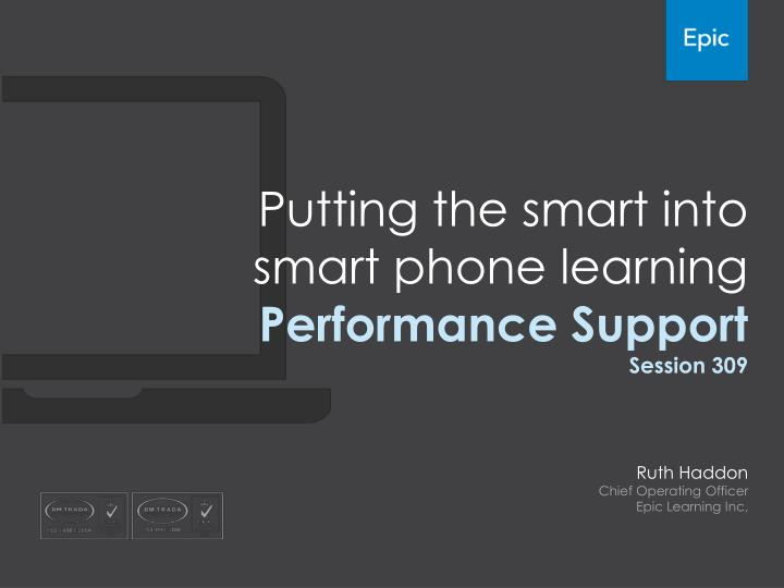 Putting the smart into smart phone learning