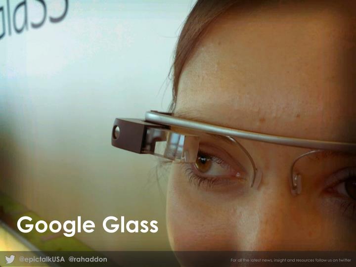 Google glasses slide