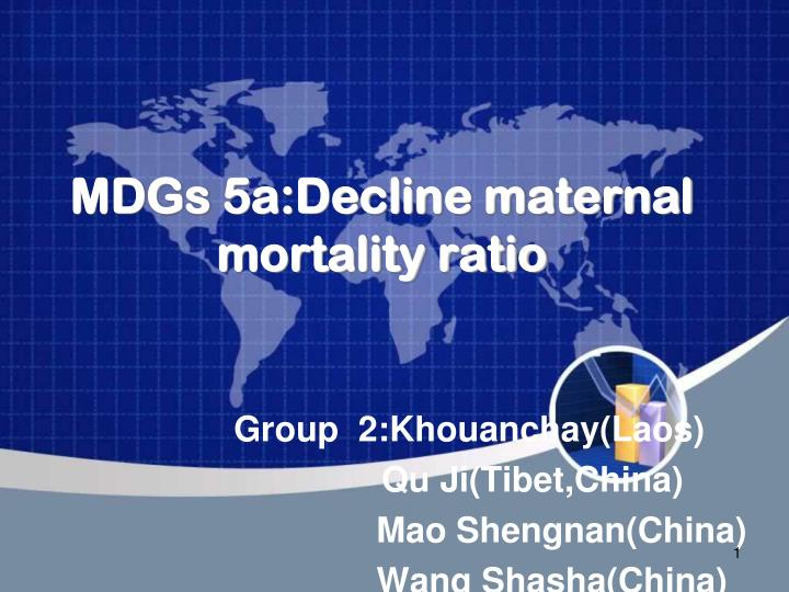 mdgs 5a decline maternal mortality ratio