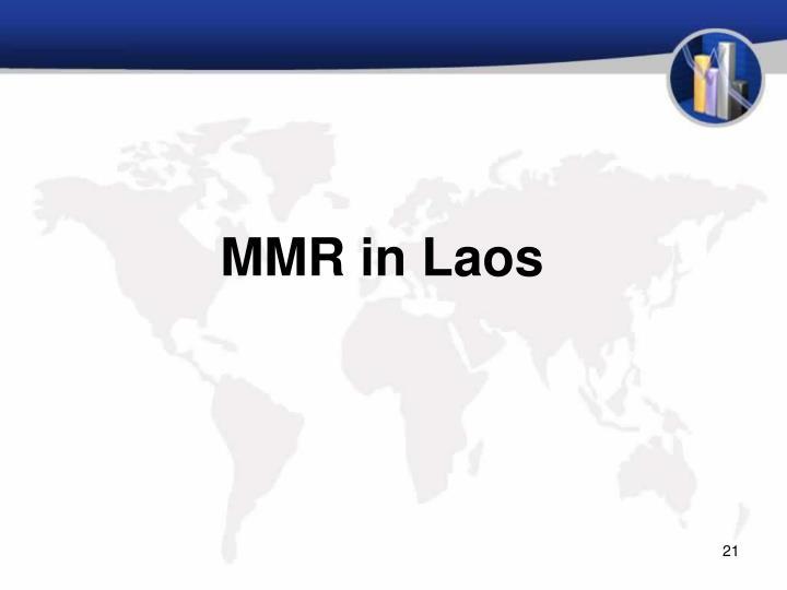 MMR in Laos