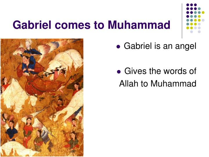 Gabriel comes to Muhammad