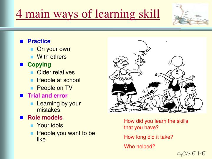 4 main ways of learning skill