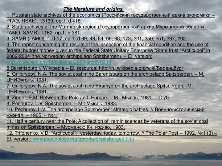 The literature and origins.