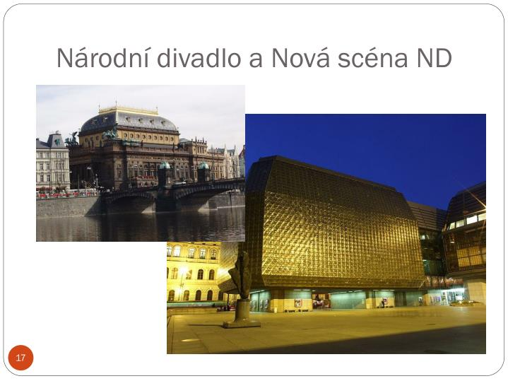 Národní divadlo a Nová scéna ND