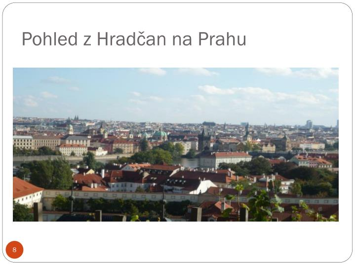Pohled z Hradčan na Prahu