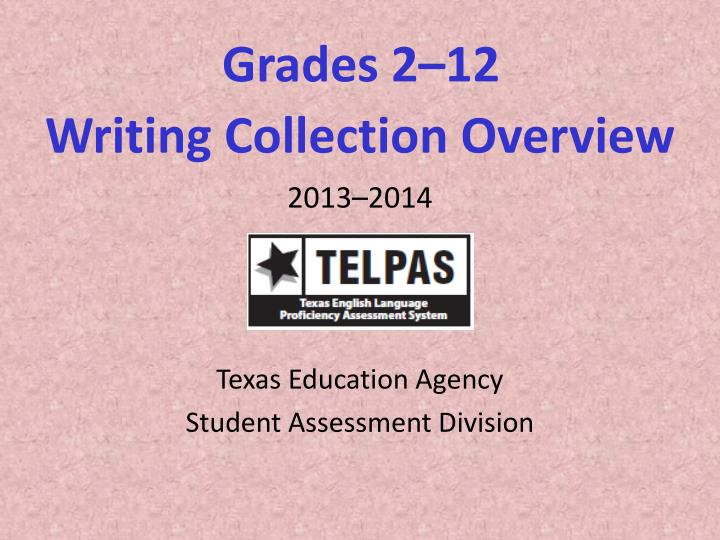 Grades 2 12 writing collection overview