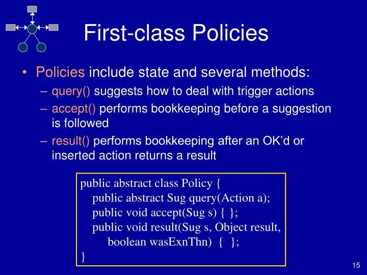 First-class Policies