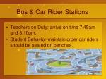 bus car rider stations
