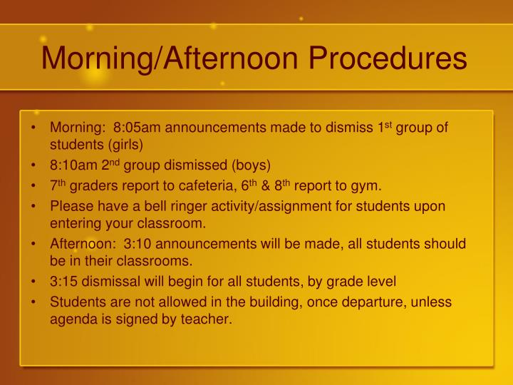 Morning/Afternoon Procedures