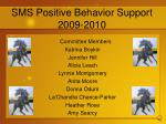 sms positive behavior support 2009 2010