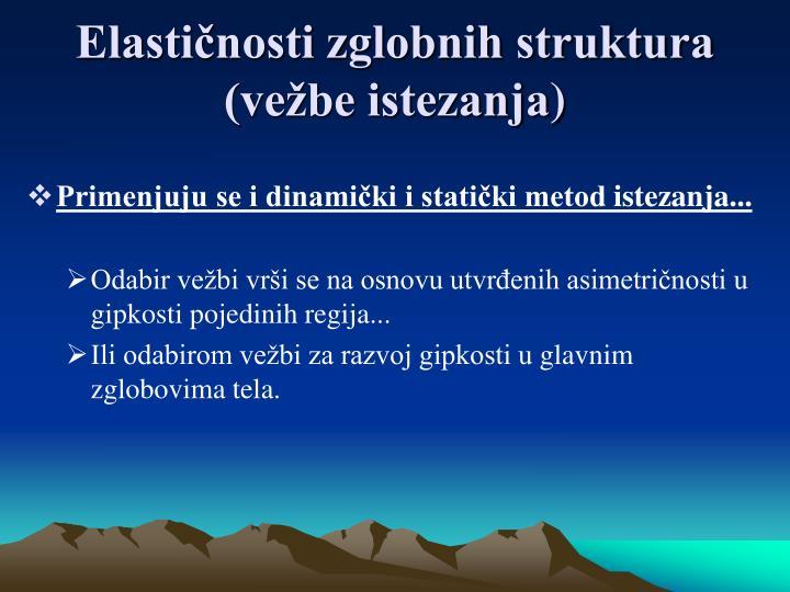Elastičnosti zglobnih struktura