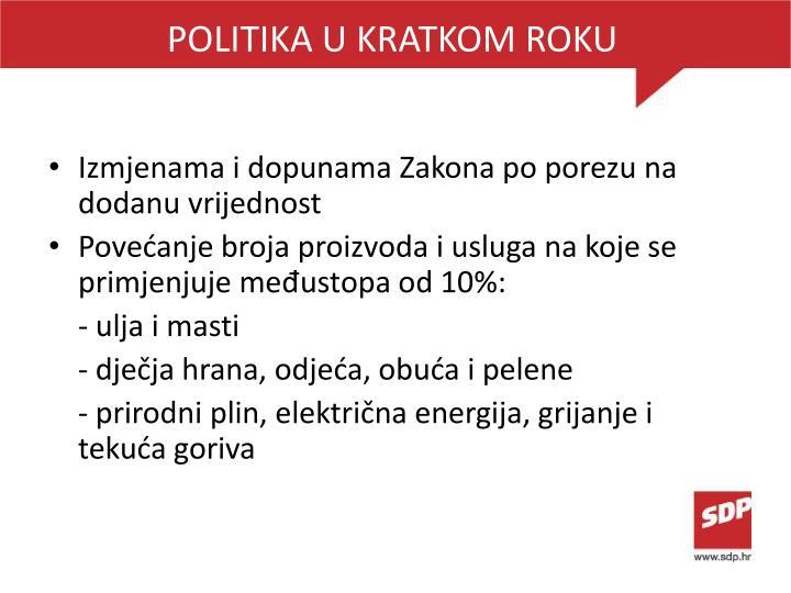 POLITIKA U KRATKOM ROKU