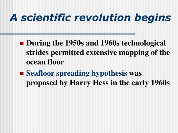 A scientific revolution begins