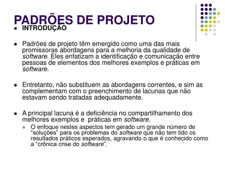 PADRÕES DE PROJETO