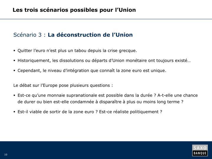 Les trois scénarios possibles pour l'Union