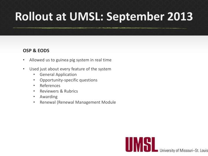Rollout at UMSL: September 2013