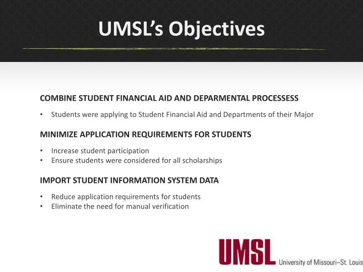 UMSL's Objectives