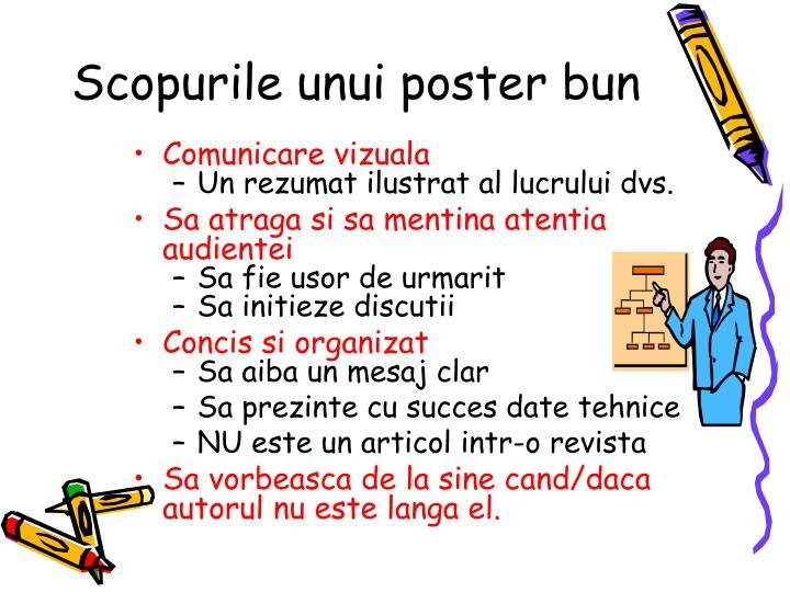 Scopurile unui poster bun