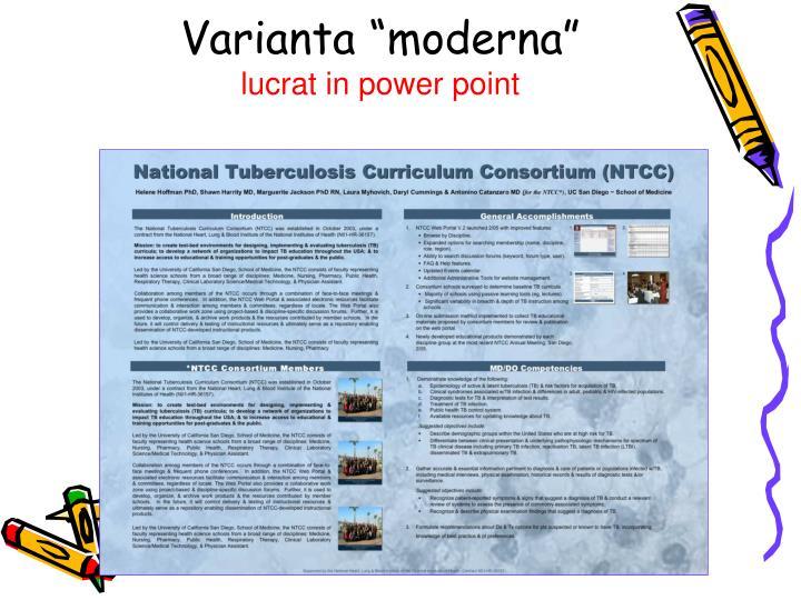 """Varianta """"moderna"""""""