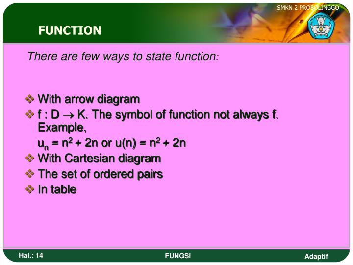 There are few ways to state function