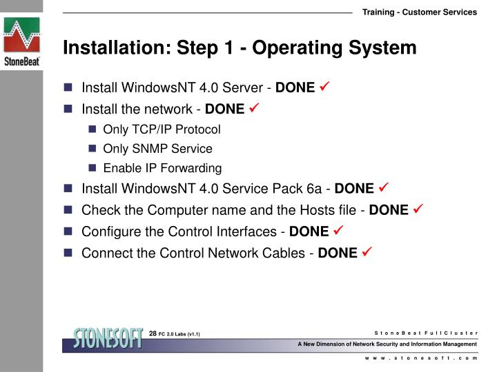 Installation: Step 1 - Operating System