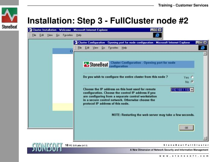 Installation: Step 3 - FullCluster node #2