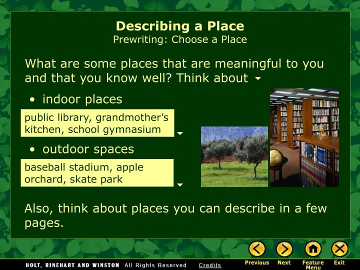 describing a place Descriptive writing prompt: a busy place 0 posted on: 02-13-2012 by: brian wasko  this assignment is an experiment in descriptive writing understand that.