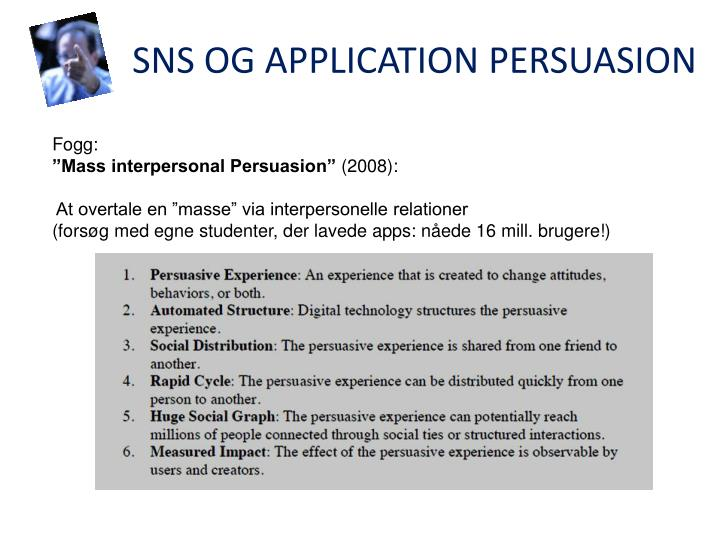SNS OG APPLICATION PERSUASION