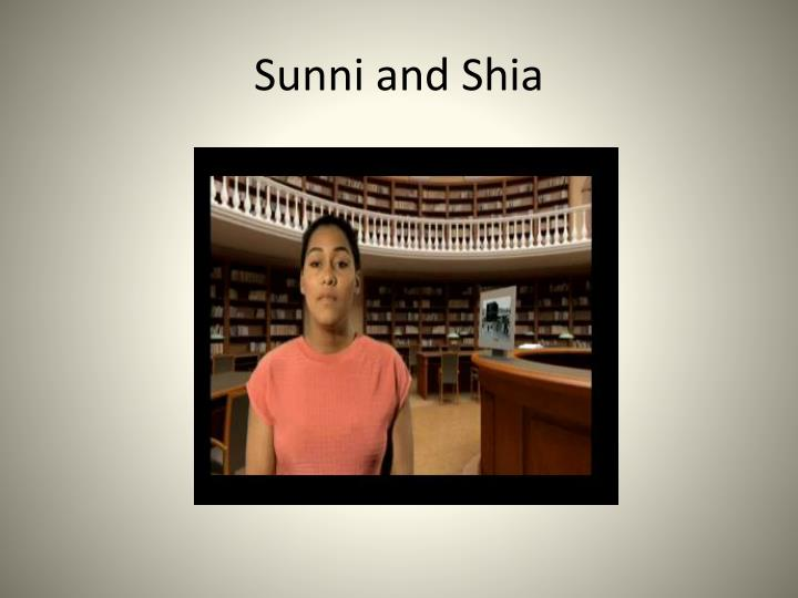 Sunni and Shia