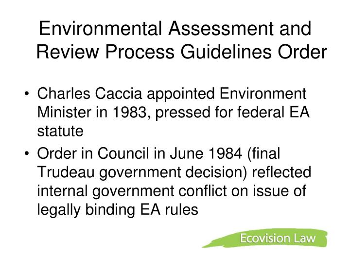 Environmental Assessment and Review Process Guidelines Order