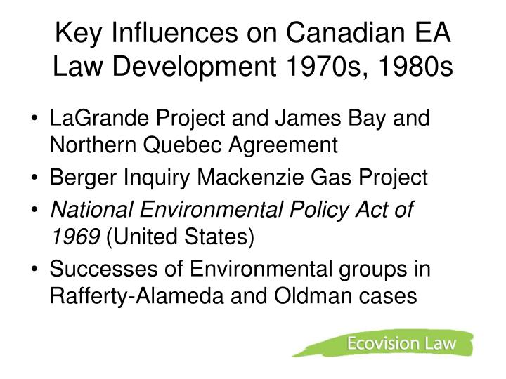 Key Influences on Canadian EA Law Development 1970s, 1980s