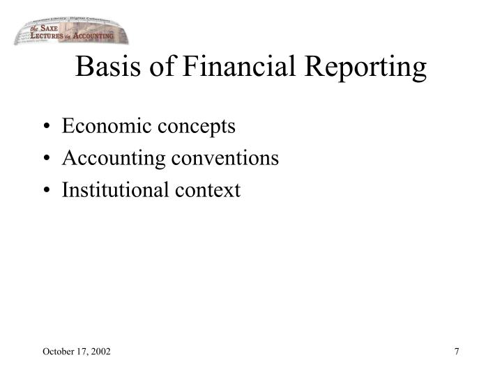 Basis of Financial Reporting
