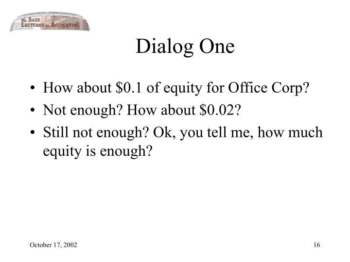 Dialog One