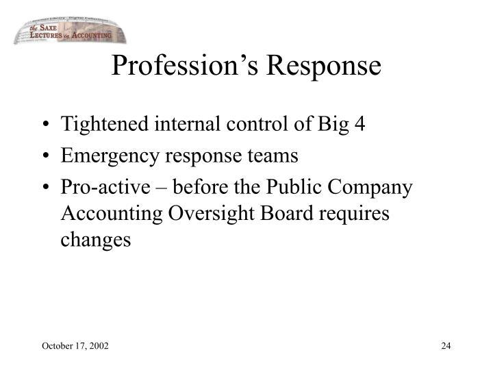Profession's Response