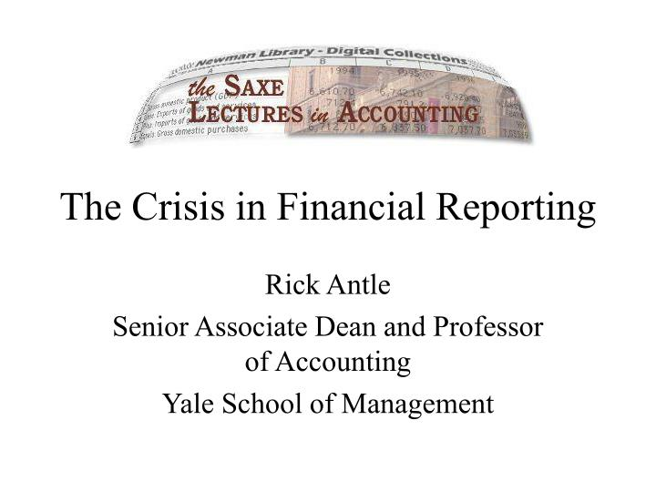 The Crisis in Financial Reporting