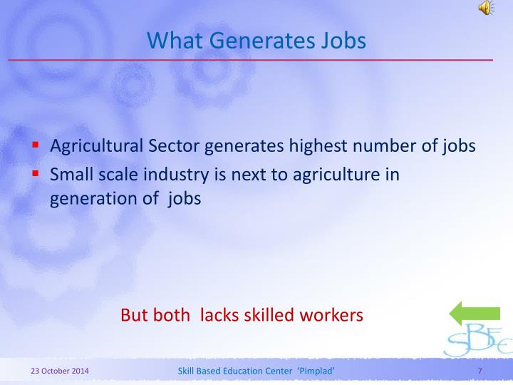 What Generates Jobs