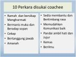 10 perkara disukai coachee