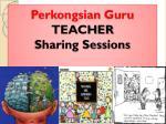perkongsian guru teacher sharing sessions