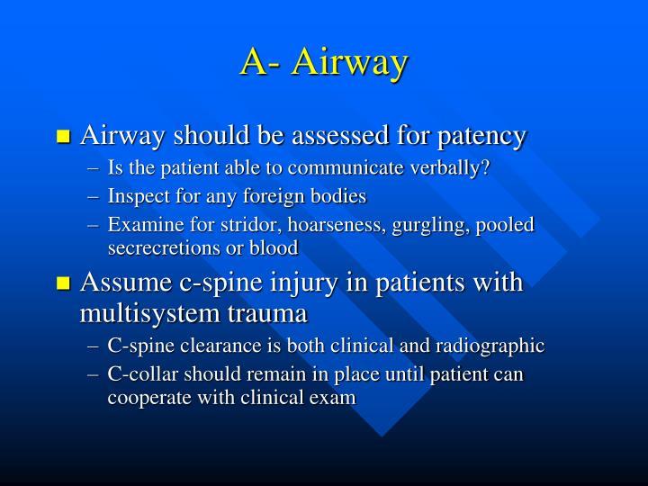 A- Airway