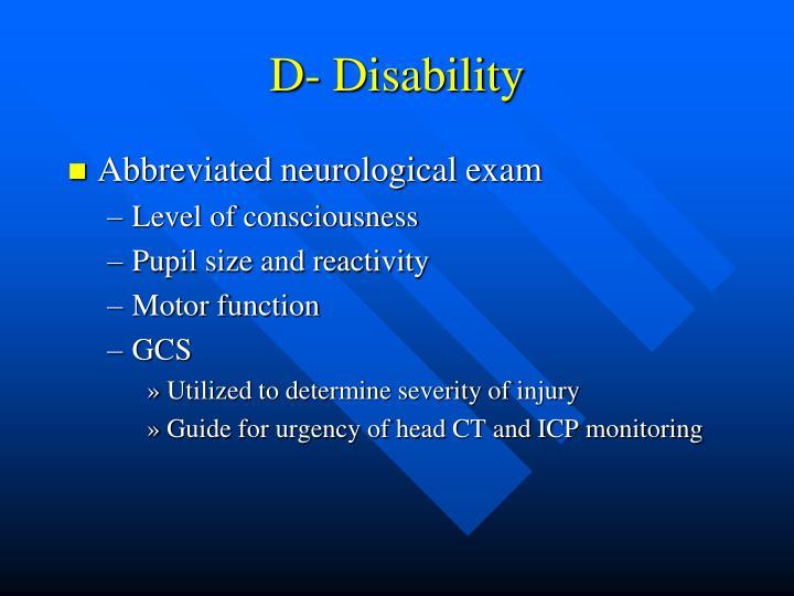 D- Disability