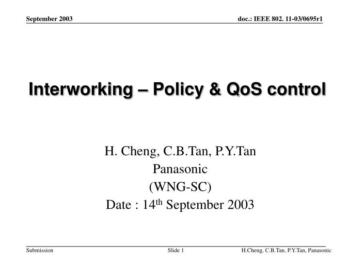 Interworking policy qos control