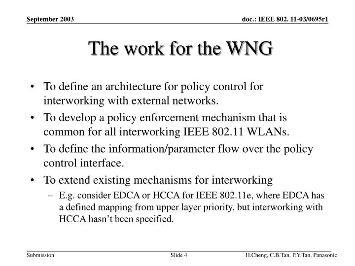 The work for the WNG
