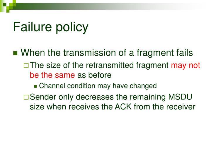 Failure policy
